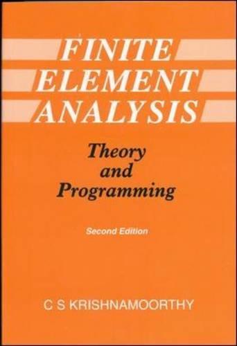 Finite Element Analysis: Theory and Programming