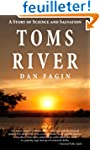 Toms River: A Story of Science and Sa...