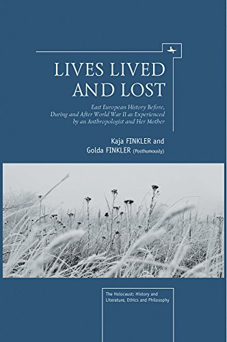 Lives Lived and Lost (Holocaust: History and Literature, Ethics and Philosophy)