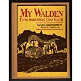 img - for My Walden: Tales from Dead Cow Gulch book / textbook / text book