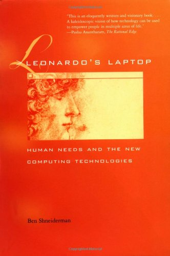 Leonardo'S Laptop: Human Needs And The New Computing Technologies front-682360