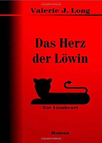Das Herz der Löwin (Zoe Lionheart, #1)