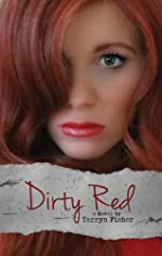 Dirty Red (Love Me With Lies #2)