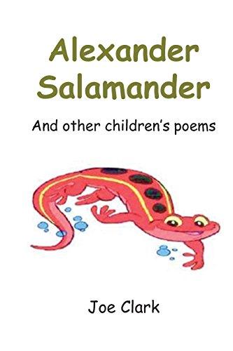 Alexander Salamander: And Other Children's Poems