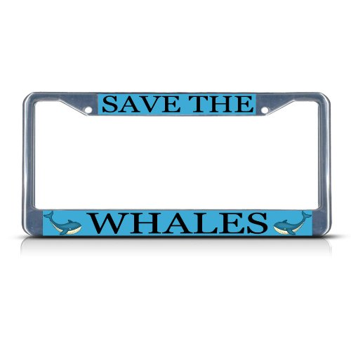SAVE THE WHALE Chrome Metal Heavy Duty License Plate Frame Tag Border