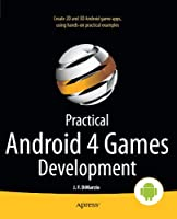 Practical Android 4 Games Development