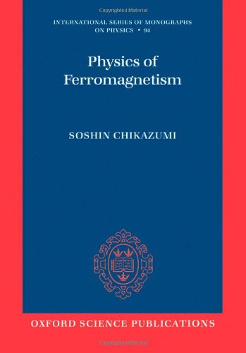 Physics of Ferromagnetism