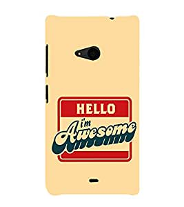 EPICCASE I'm Awesome Mobile Back Case Cover For Nokia Lumia 535 (Designer Case)