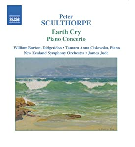 Sculthorpe: Earth Cry /Memento mori / Piano Concerto / From Oceania / Kakadu