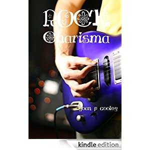 Rock Charisma by Joan P. Cooley