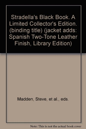 stradellas-black-book-a-limited-collectors-edition-binding-title-jacket-adds-spanish-two-tone-leathe