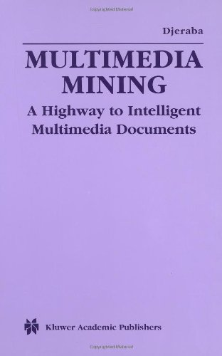 Multimedia Mining: A Highway to Intelligent Multimedia Documents