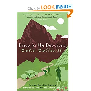 Disco for the Departed (Dr Siri Paiboun Mystery 3) Colin Cotterill