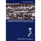 Las organizaciónes patronales en Castilla y León durante la dictadura de Primo de Rivera