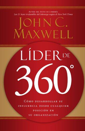 lider-de-360-como-desarrollar-su-influencia-desde-cualquier-posicion-en-su-organizacion-spanish-edit