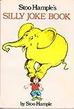 Stoo Hample's Silly Joke Book (0385289618) by Hample, Stuart E.