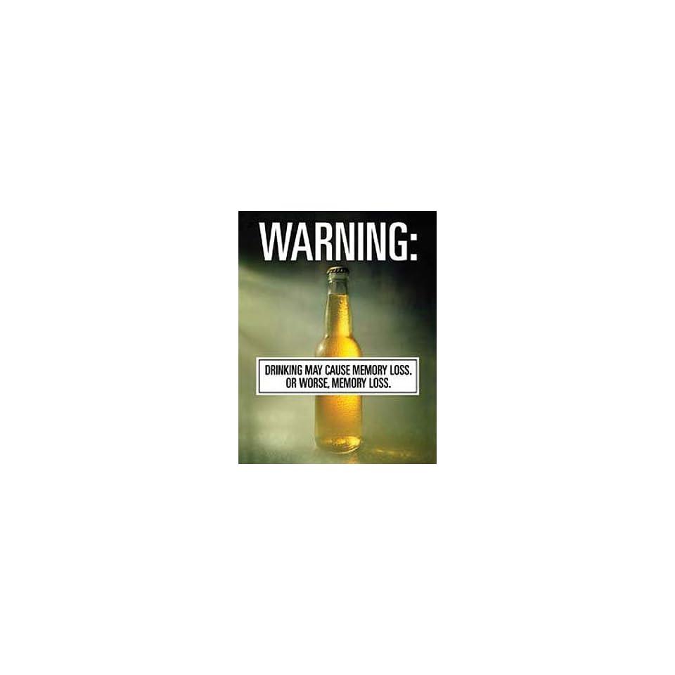 Funny Metal Tin Sign Warning Drinking Memory Loss or
