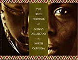 img - for The Rich Heritage of African Americans in North Carolina book / textbook / text book