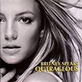Britney SPEARS Outrageous 2-Track CARD SLEEVE 1) Outrageous 2) Junkie XL's dancehall mix - Taken from the singles collection - CDSINGLE