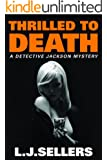 Thrilled to Death (A Detective Jackson Mystery)