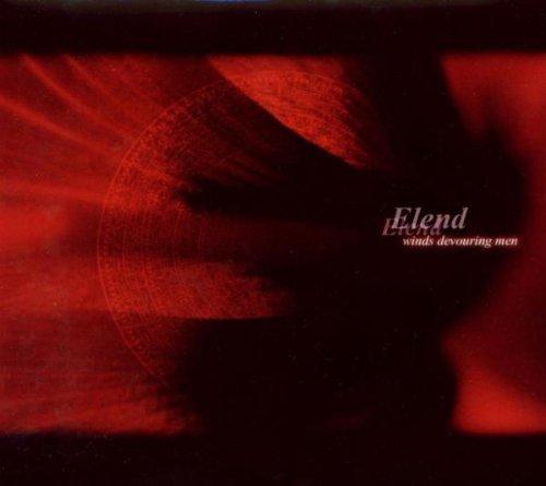 Winds Devouring Men by Elend (2003-09-23)