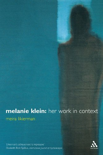 Melanie Klein: Her Work in Context