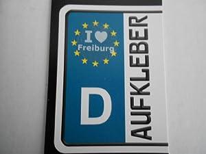 I love Freiburg - Nummernschild, Spiegel, Handy Sticker weiß