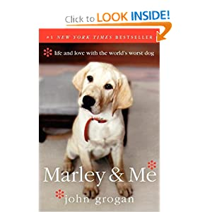 Marley & Me: Life and Love with the World's Worst Dog online