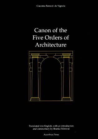 Canon of the five orders of architecture ebook giacomo for 5 orders of architecture