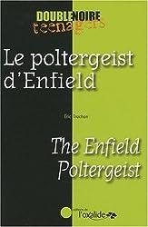 Le poltergeist d'Enfield / The Enfield Poltergeist