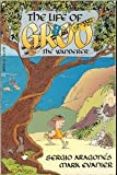 The Life of Groo: The Wanderer (0871356422) by Sergio Aragonés