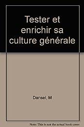 Tester et enrichir sa culture générale