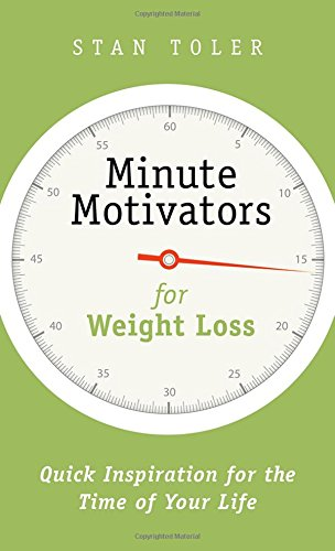 minute-motivators-for-weight-loss-quick-inspiration-for-the-time-of-your-life