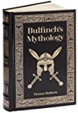 Bulfinchs Mythology (Leatherbound Classics: The Age of Fable, The Age of Chivalry, & The Legends of Charlemagne