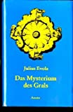 Das Mysterium Des Grals - (the Mystery of the grail) (3715700130) by Evola, Julius