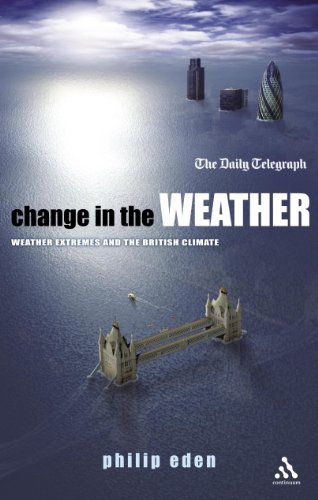 Change in the Weather: Weather Extremes and the British Climate