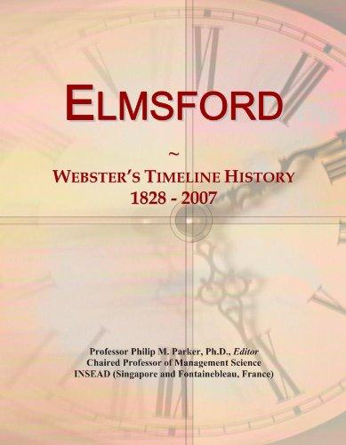 Elmsford: Webster's Timeline History, 1828 - 2007