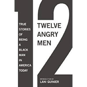 12 Angry Men True Stories Of Being A Black Man In America Today
