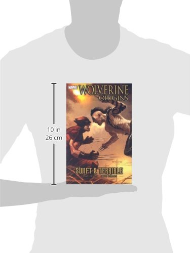 Wolverine: Origins Volume 3 - Swift And Terrible TPB: Origins - Swift and Terrible v. 3 (Graphic Novel Pb)