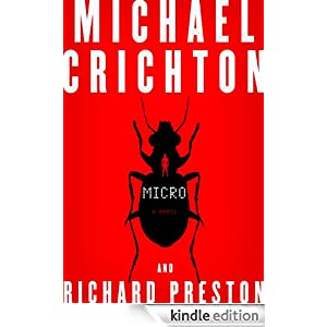 Micro by Michael Chrichton and Richard Preston Ebook for Kindle