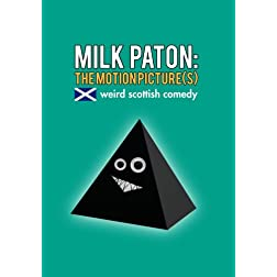 Milk Paton: The Motion Picture(s)