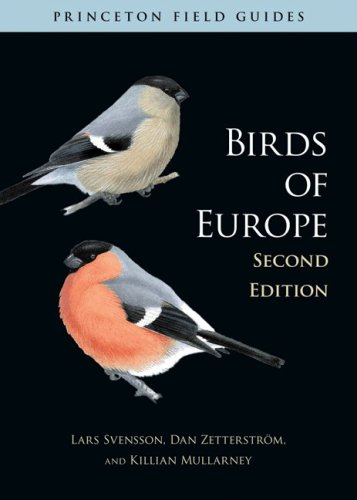 Birds of Europe: (Second Edition) (Princeton Field Guides)