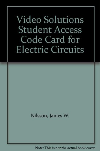 Video Solutions Student Access Code Card For Electric Circuits