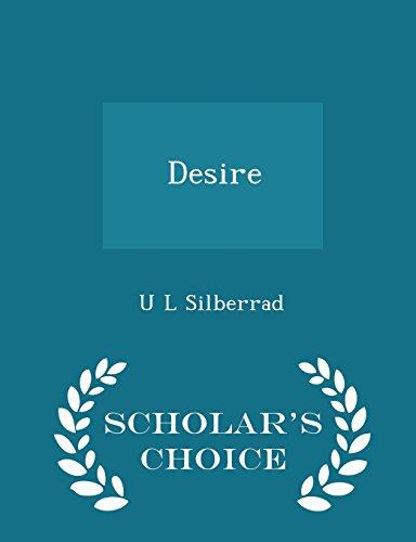 Desire - Scholar's Choice Edition