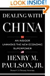 Dealing with China: An Insider Unmask...