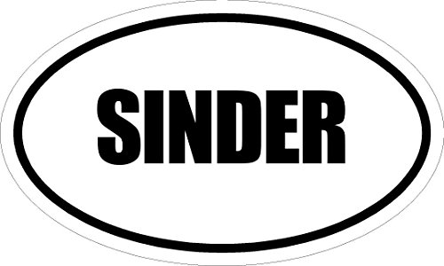 """3"""" Printed euro style oval SINDER decal sticker décor great size for MUG Phone case Hard Hats and Helmets."""