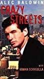 Crazy Streets [VHS]