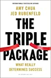 img - for By Amy Chua Jed Rubenfeld The Triple Package (Export/Airside ed) [Paperback] book / textbook / text book