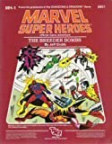 The Breeder Bombs (Marvel Super Heroes module MH1) (0880381256) by Grubb, Jeff
