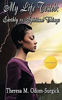 My Life Tested: Earthly vs. Spiritual Things download ebook
